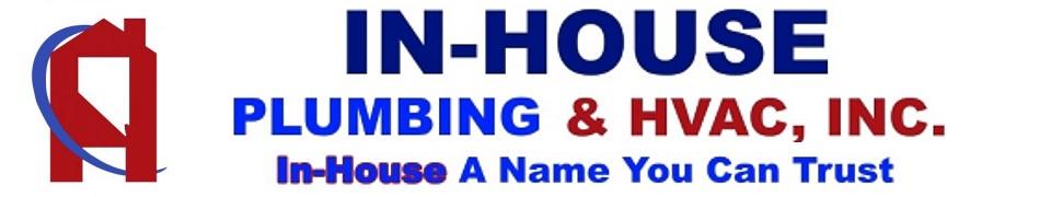 IN-HOUSE PLUMBING & HVAC Inc.